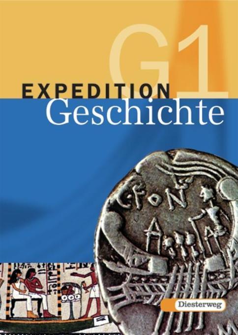 Expedition Geschichte 1. Ausgabe G. Schülerband. Brandenburg. Sachsen-Anhalt als Buch