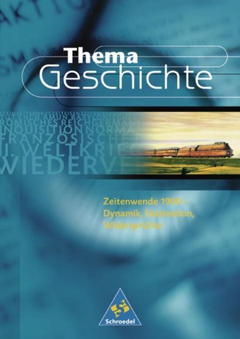 Thema Geschichte 1. Zeitenwende 1900. Nordrhein-Westfalen als Buch