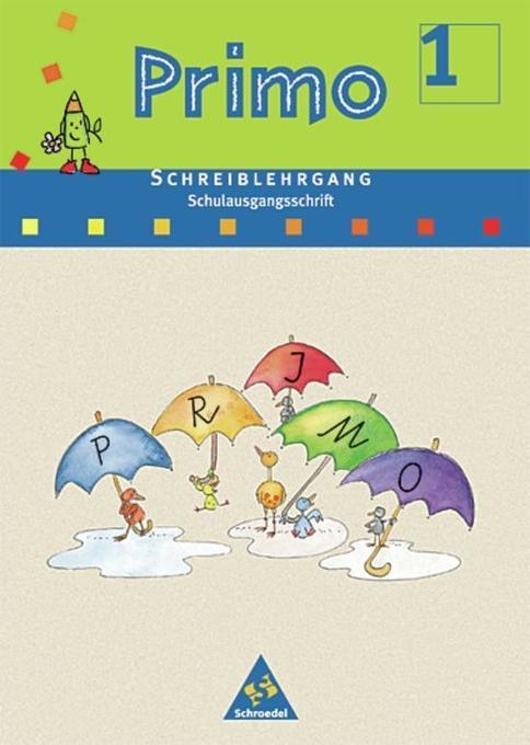 Primo Fibel Schreiblehrgang. Schulausgangsschrift. Für Baden-Württemberg, Bremen, Hessen, Niedersachsen, Rheinland-Pfalz und Nordrhein-Westfalen als Buch