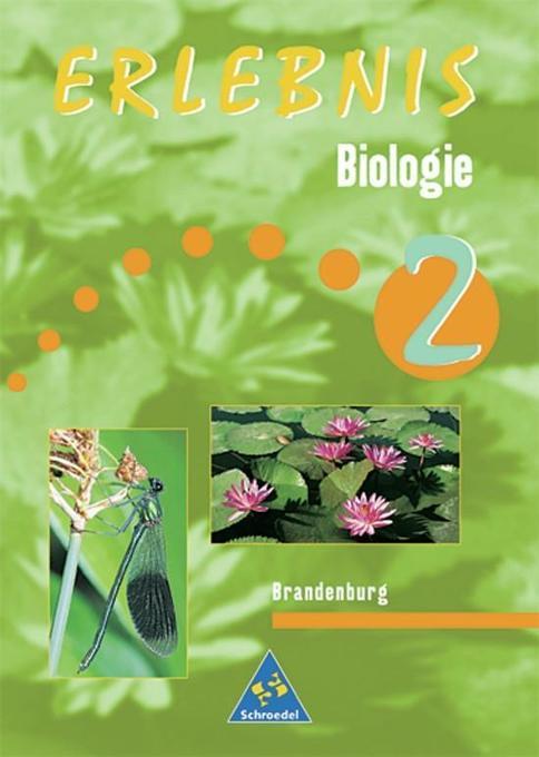 Erlebnis Biologie 2. Schülerband. Brandenburg als Buch