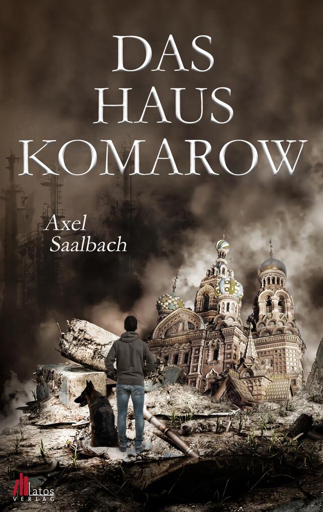 Das Haus Komarow: Dystopischer Thriller als eBook