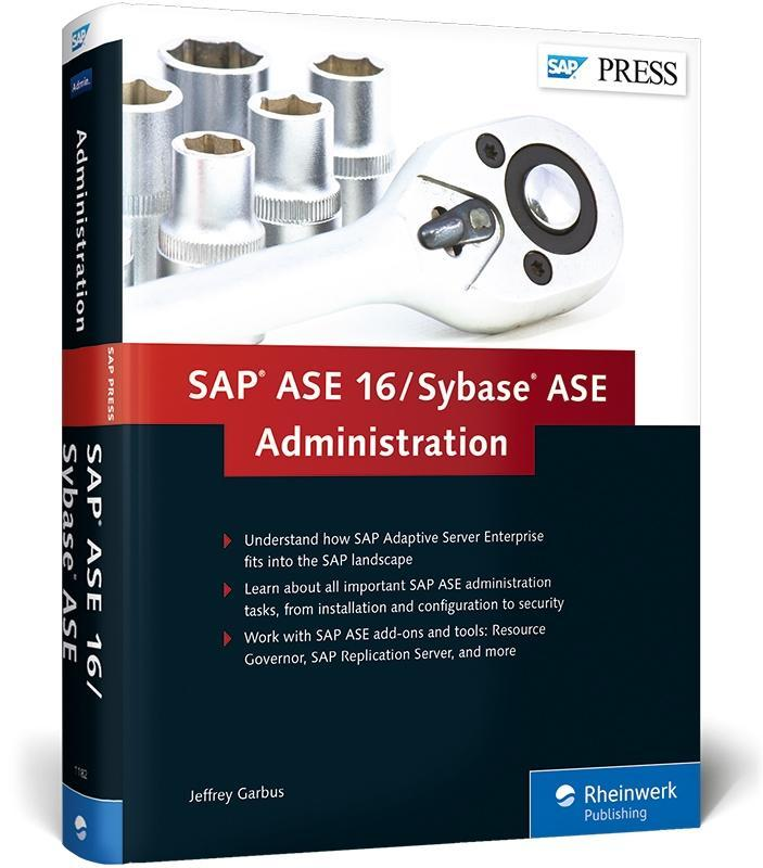 SAP ASE 16 / Sybase ASE Administration als Buch...
