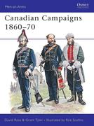 Canadian Campaigns, 1860-70