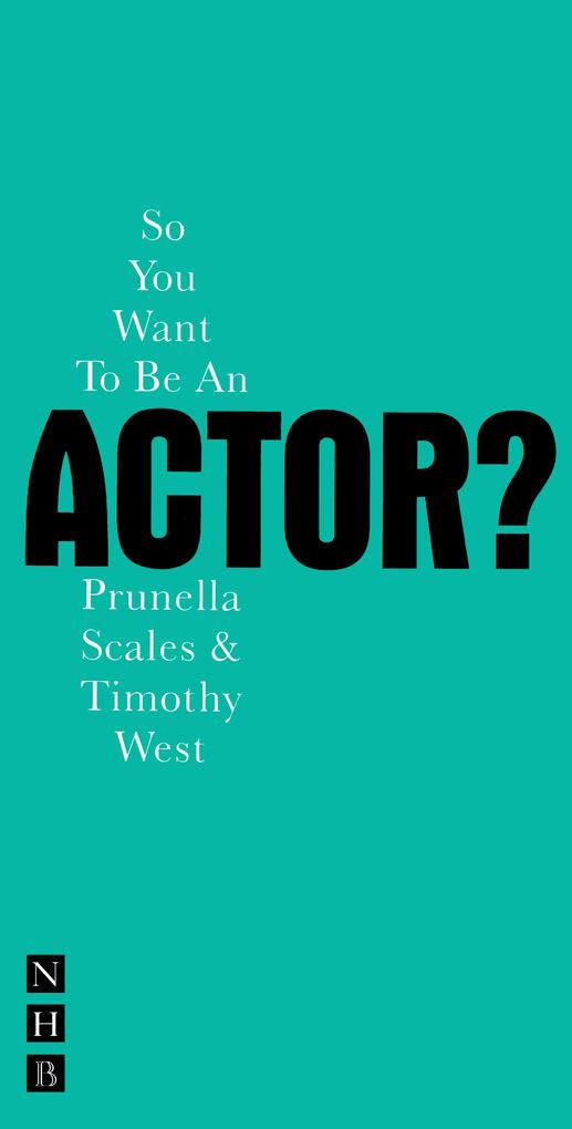 So You Want To Be An Actor? als eBook Download ...