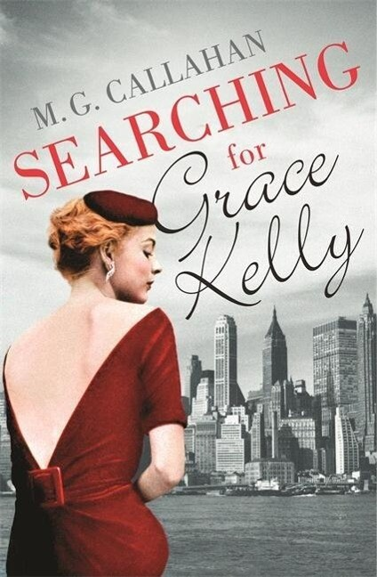Searching for Grace Kelly als Buch von M. G. Ca...