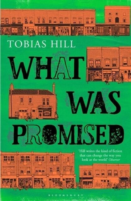 What Was Promised als Buch von Tobias Hill