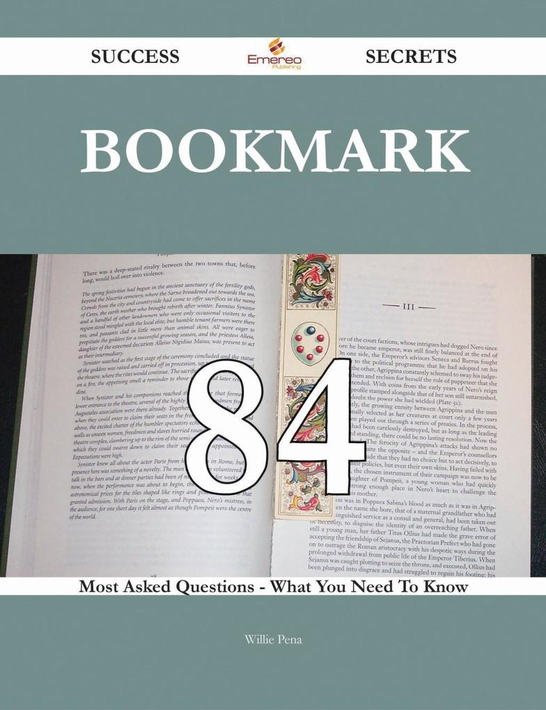 Bookmark 84 Success Secrets - 84 Most Asked Que...