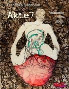 Akte 7 - Anatomie des Übels