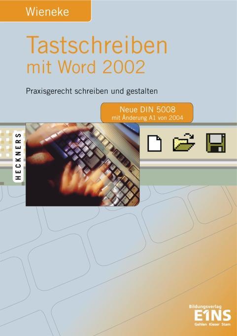 Tastschreiben mit Word 2002 als Buch