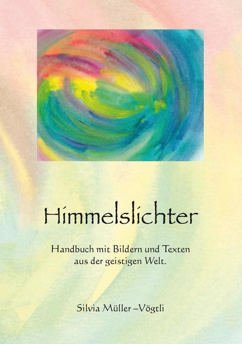 Himmelslichter als Buch von Silvia Müller-Vögtli