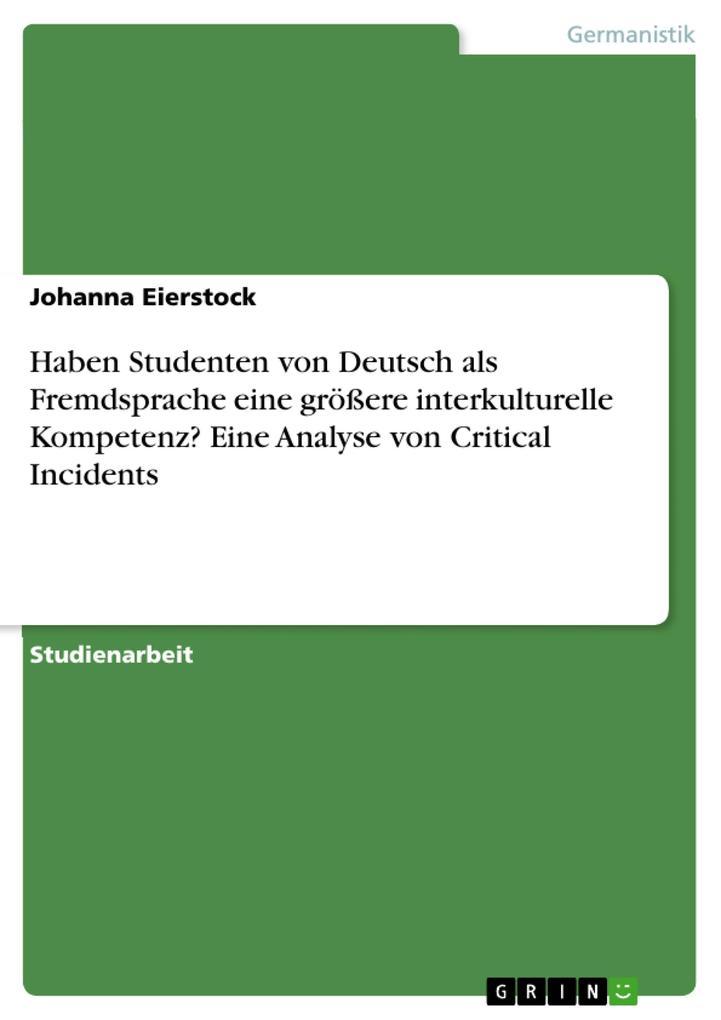 Haben Studenten von Deutsch als Fremdsprache ei...