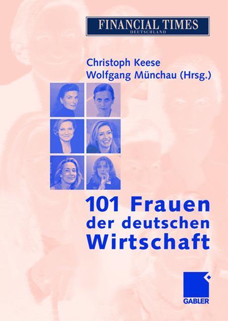 101 Frauen der deutschen Wirtschaft als Buch