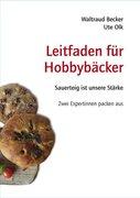 Leitfaden für Hobbybäcker
