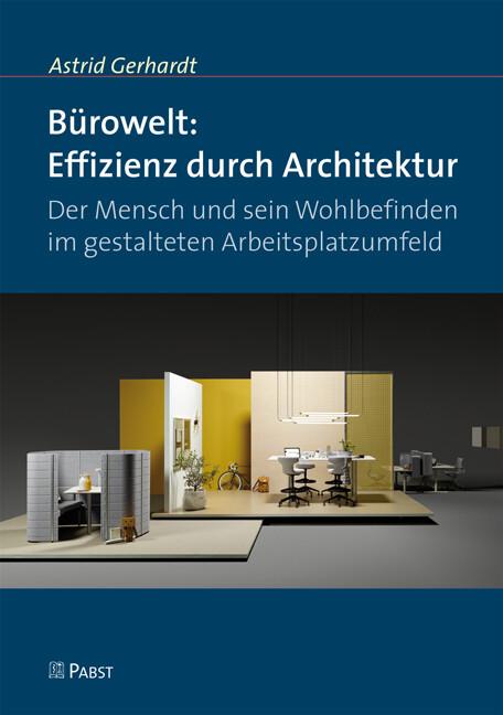 Bürowelt: Effizienz durch Architektur als Buch ...