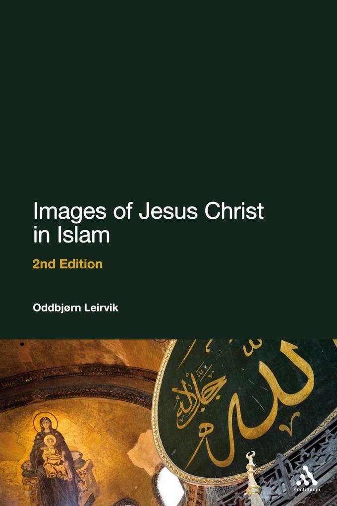 Images of Jesus Christ in Islam als eBook Downl...