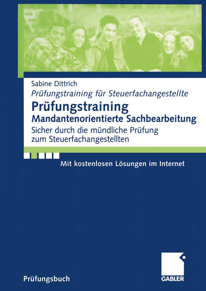 Prüfungstraining Mandantenorientierte Sachbearbeitung als Buch