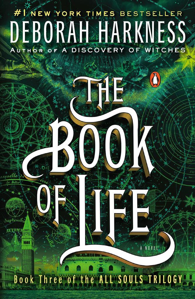 The Book of Life als Buch von Deborah Harkness