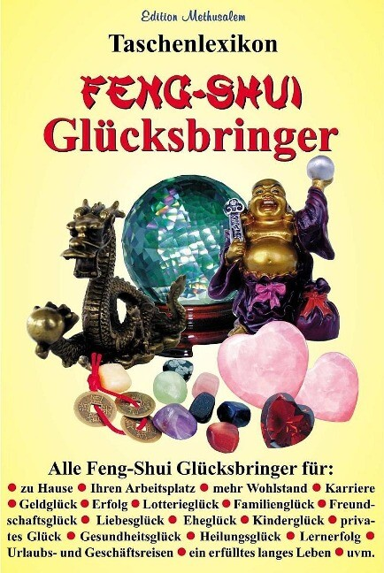 Taschenlexikon Feng-Shui Glücksbringer als Buch...