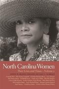 North Carolina Women: Their Lives and Times