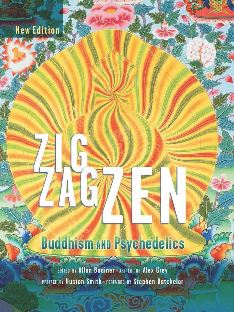 Zig Zag Zen: Buddhism and Psychedelics als Taschenbuch