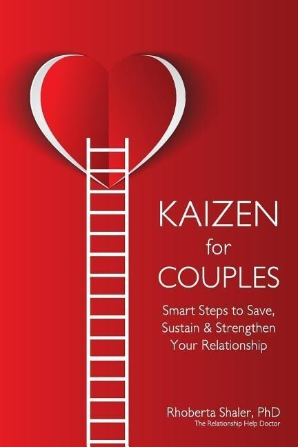 Kaizen for Couples: Smart Steps to Save, Sustain & Strengthen Your Relationship als Taschenbuch
