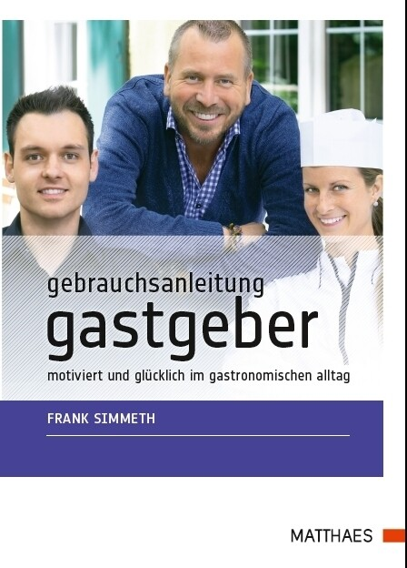 Gebrauchsanleitung Gastgeber als Buch von Frank...