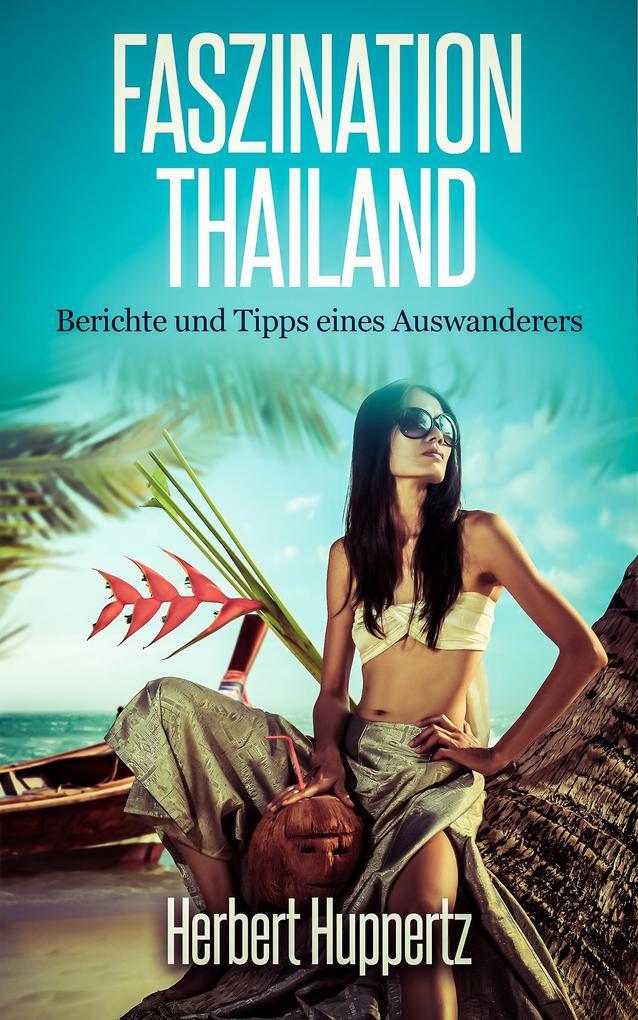 Faszination Thailand als eBook Download von Her...