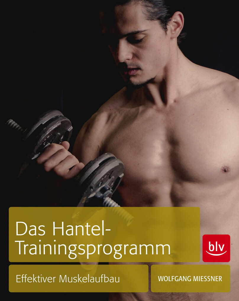Das Hantel-Trainingsprogramm als eBook Download...