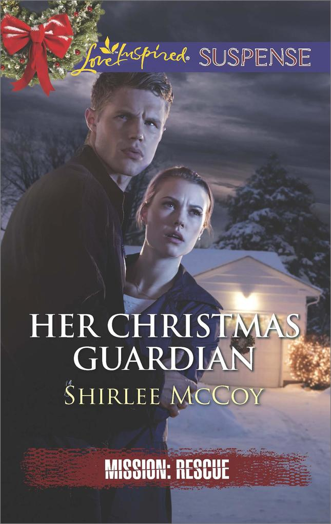 Her Christmas Guardian (Mills & Boon Love Inspired Suspense) (Mission: Rescue, Book 2) als eBook epub