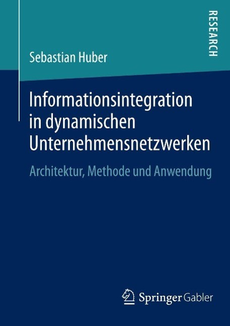 Informationsintegration in dynamischen Unternehmensnetzwerken als eBook pdf