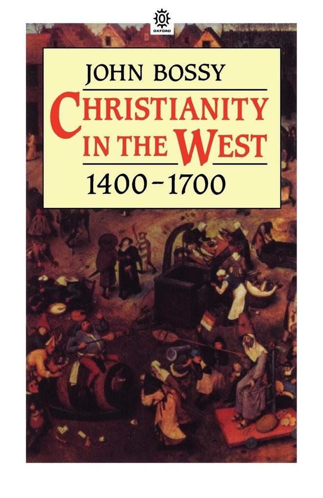 Christianity in the West 1400-1700 als Buch