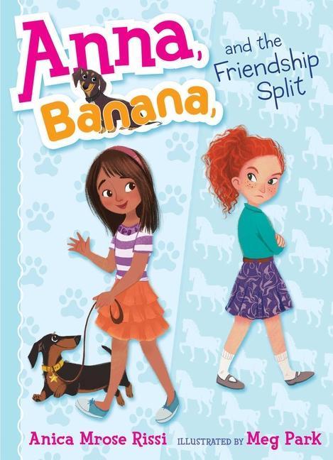 Anna, Banana, and the Friendship Split als Buch (gebunden)