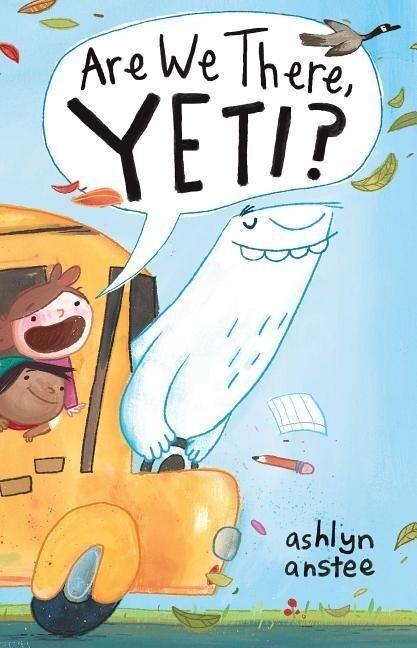 Are We There, Yeti? als Buch (gebunden)