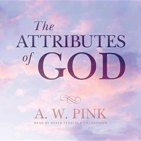 The Attributes of God als Hörbuch CD