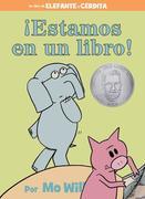 Estamos En Un Libro! (Spanish Edition)
