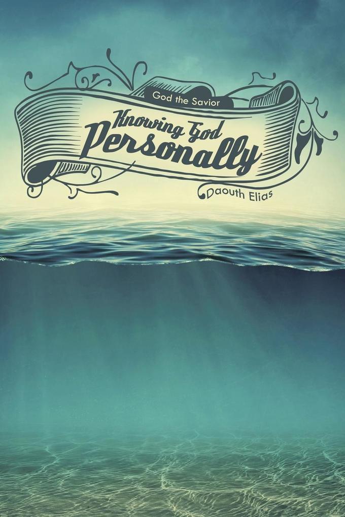 Knowing God Personally als Taschenbuch