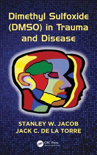 Dimethyl Sulfoxide (Dmso) in Trauma and Disease als Buch (gebunden)