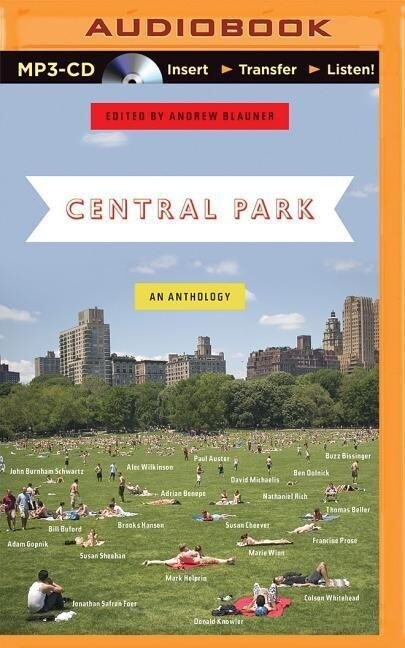 Central Park: An Anthology als Hörbuch CD
