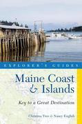 Explorer's Guide Maine Coast & Islands: Key to a Great Destination