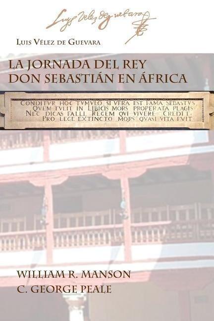La Jornada del Rey Don Sebastian En Africa als Taschenbuch