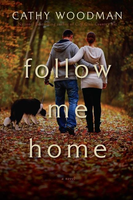 Follow Me Home - A Novel als Taschenbuch