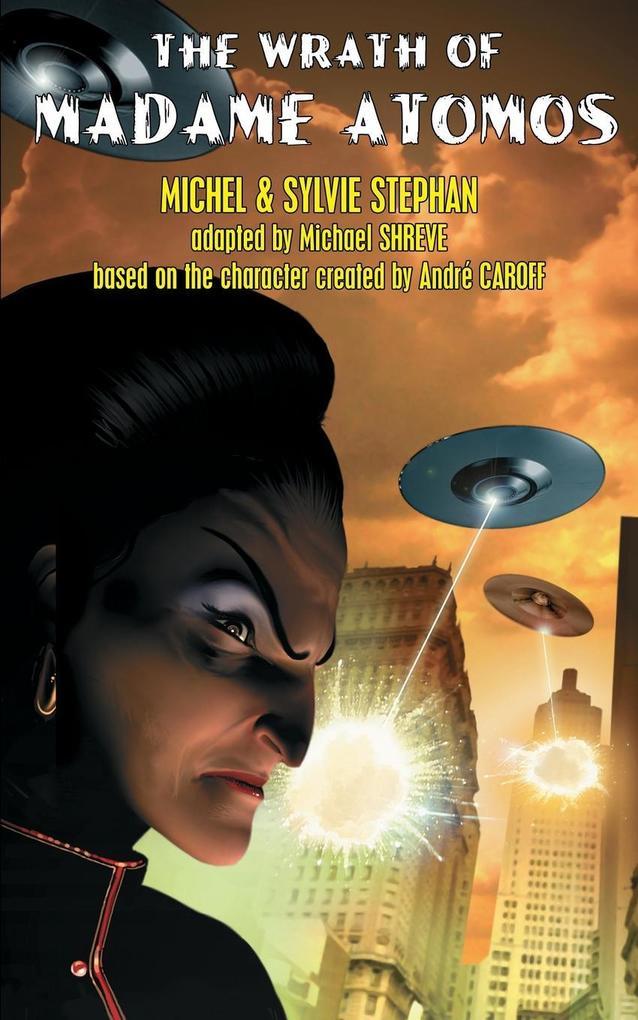 The Wrath of Madame Atomos als Taschenbuch
