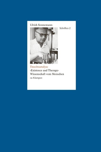 Schriften / Daseinsanalyse. »Existence and Therapy« als eBook