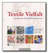 Textile Vielfalt am Museum Europäischer Kulturen
