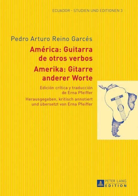 Amerika: Gitarre anderer Worte. América: Guitarra de otros verbos als Buch (gebunden)