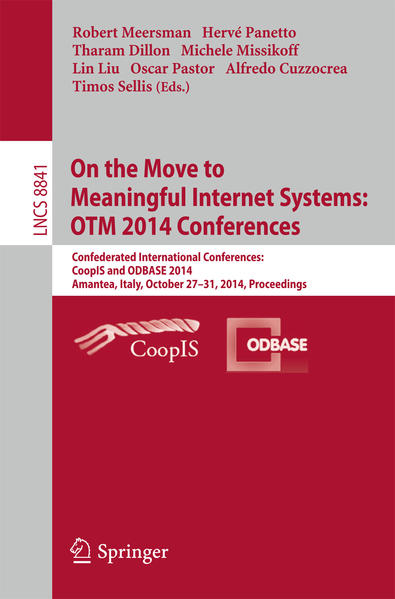 On the Move to Meaningful Internet Systems: OTM 2014 Conferences als Buch (gebunden)