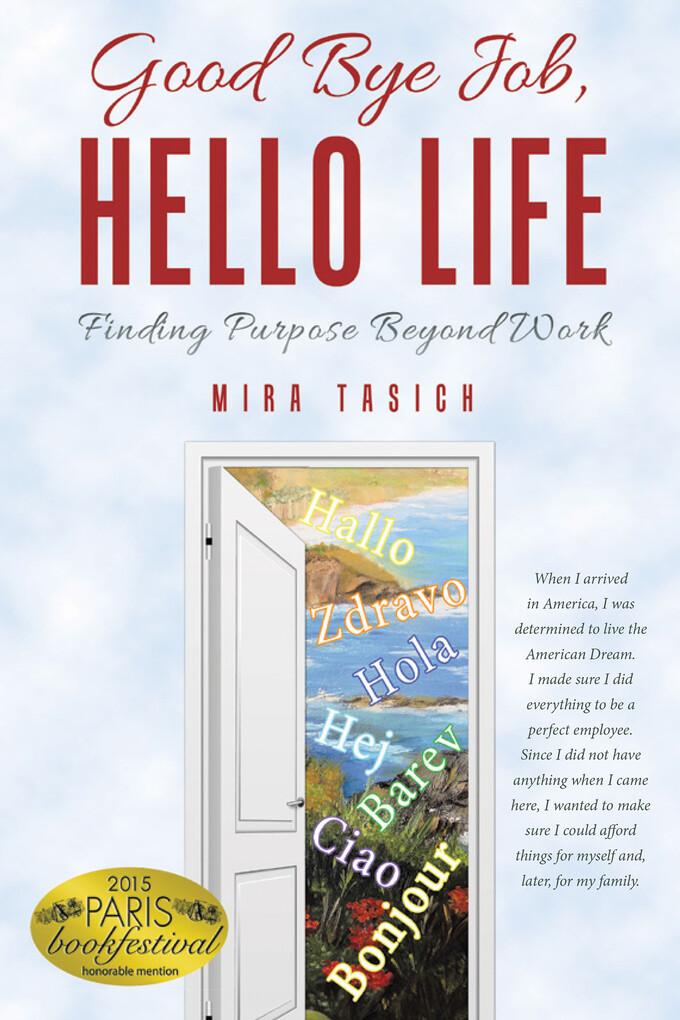 Good Bye Job, Hello Life als eBook Download von...