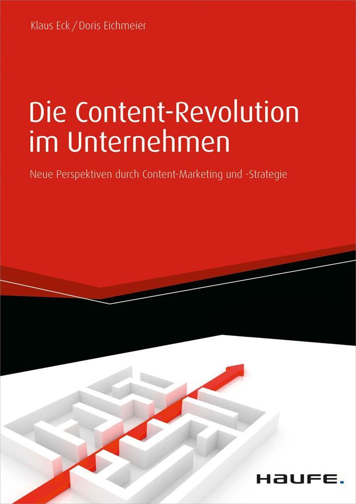 Die Content-Revolution im Unternehmen als eBook...