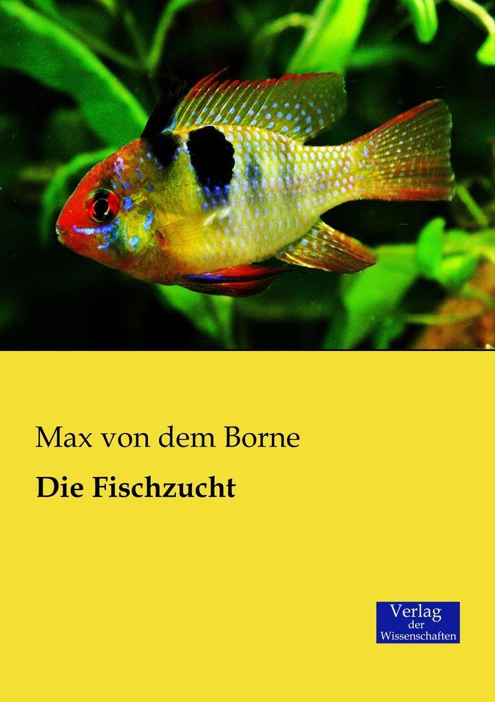 Die Fischzucht als Buch (gebunden)