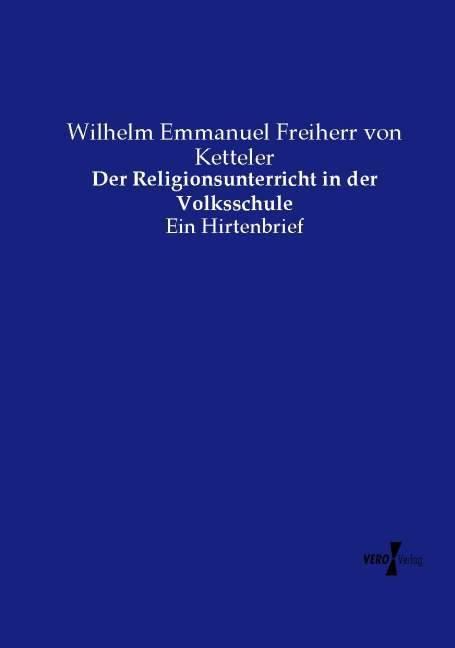 Der Religionsunterricht in der Volksschule als Buch (gebunden)